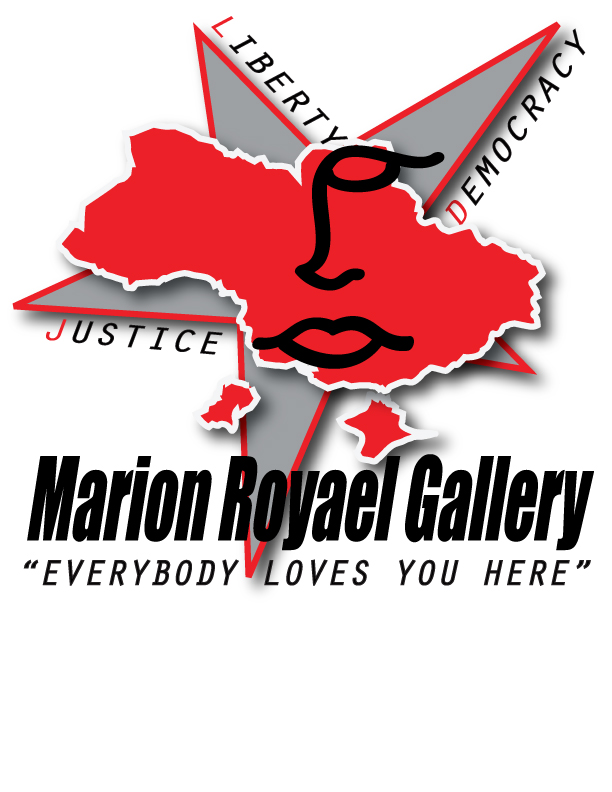 Marion Royael Gallery, Everybody Loves You Here