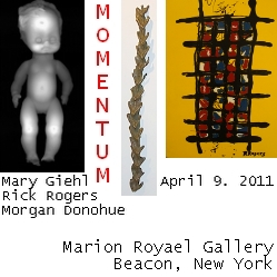 Momentum, Opening April 9th, 2011